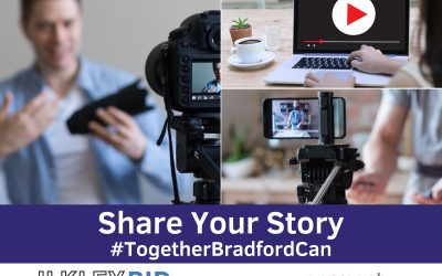 Submit Your 60-Second Video for the #TogetherBradfordCan Campaign with Approach PR
